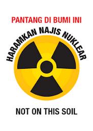 Haramkan Nuklear Di Tanah Malaysia