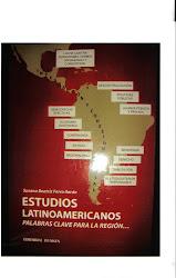"""""""ESTUDIOS LATINOAMERICANOS: PALABRAS CLAVE PARA LA REGIÓN"""""""