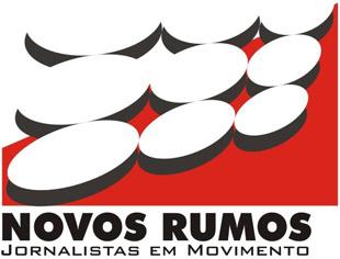 NOVOS RUMOS - JORNALISTAS EM MOVIMENTO