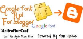 Cara menggunakan Google font di blogger
