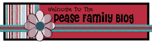 Welcome to the Pease Family Blog