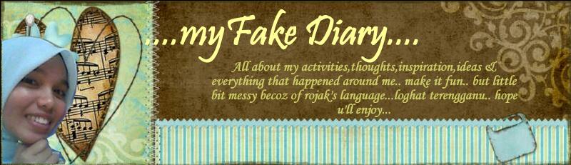 ...myFake Diary...