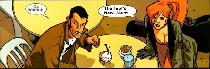 The Toof's Nerd Alert!