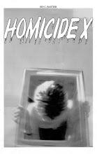 Homicide X