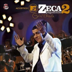 Download  musicasBAIXAR CD Zeca Pagodinho – Acustico MTV 2 Gafieira