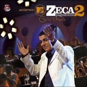 Download  musicasBAIXAR CD Zeca Pagodinho – Acustico MTV 2 Gafieira