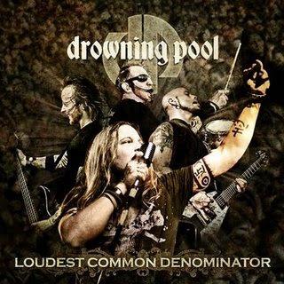 http://2.bp.blogspot.com/_HN-JcXhpl7s/Sa-Nt6PhAJI/AAAAAAAAAVA/2YkZi5lWMwg/s320/drowning_pool_-_Loudest_Common_Denominator.jpg