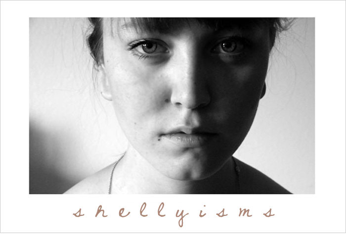 Shellyisms