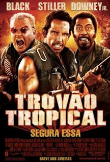 Download Baixar Filme Trovão Tropical   Dublado