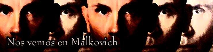 Nos vemos en Malkovich