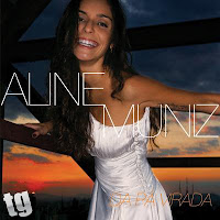 Aline Muniz – Da Pá Virada [2008]
