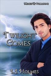 Twlight Comes