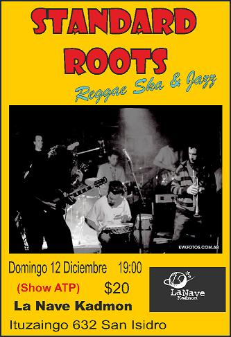 STANDARD ROOTS - 12 de Diciembre