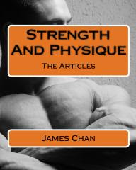 Praise for Strength and Physique Volume One