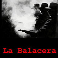 LA BALACERA