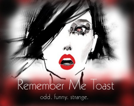 Remember Me Toast
