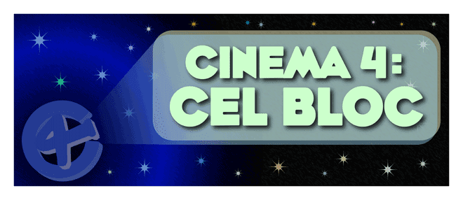 Cinema 4: Cel Bloc