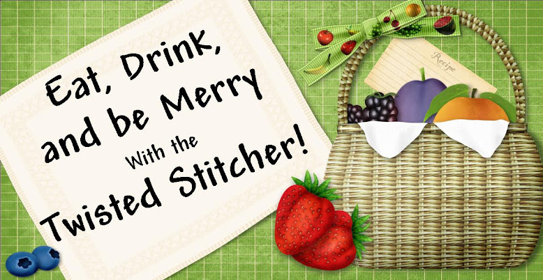 Eat, Drink and Be Merry with the Twisted Stitcher!