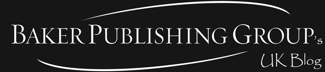 Baker Publishing Group - UK Blog