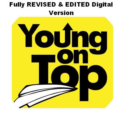 Fully REVISED & EDITED Digital Book of YOUNG ON TOP