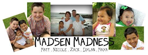 Madsen Madness