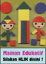 Mainan Edukatif (Alat Permaianan Edukatif / APE)