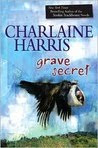 Grave Secrets by Charlaine Harris