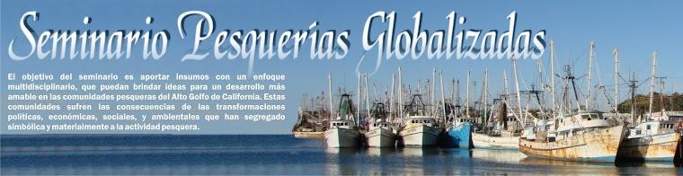 SEMINARIO PESQUERÍAS GLOBALIZADAS