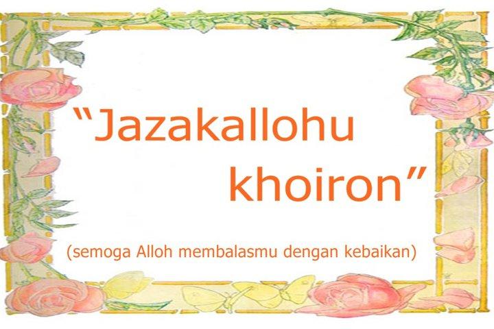 http://2.bp.blogspot.com/_Hg5o4lsAmKA/TCjQWnyRFfI/AAAAAAAAAqw/sKiba8BdFts/s1600/jazakallah+khoir.jpg