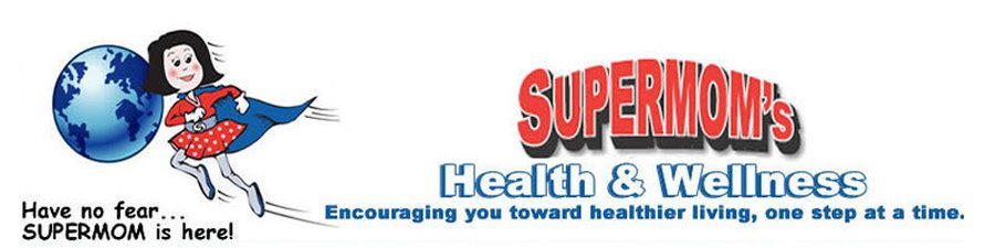 Supermom's Health and Wellness