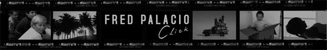 Fred Palacio Click !