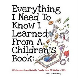 WHAT HAVE YOU LEARNED FROM A CHILDREN'S BOOK?