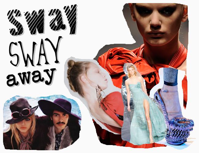 Sway Sway Away!