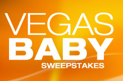 Vegas, Baby Sweepstakes from Encore