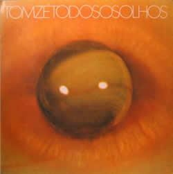 LP Todos os Olhos, 1973