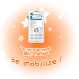 Le recrutement BNP PARIBAS se mobilise