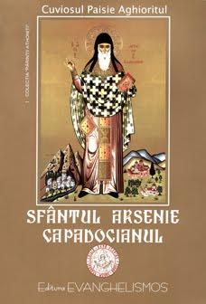 """Detalii despre CARTEA """"Sfantul Arsenie Capadocianul"""", scrisa de insusi Cuviosul Paisie Aghioritul"""