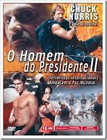 O Homem Do Presidente 2 – 2007