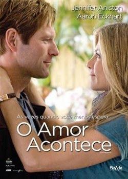 Baixar Filme O Amor Acontece (Dublado) Gratis romance o jennifer aniston aaron eckhart a 2009