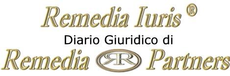 Remedia Iuris® - Diario Giuridico di Remedia & Partners