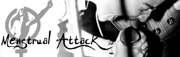 Menstrual Attack