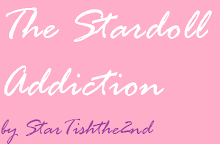 The Stardoll Addiction