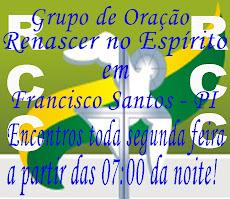 """Grupo de Oração de Francisco Santos - PI """"Renascer no Espírito"""""""