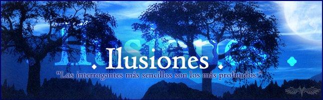 . Ilusiones .