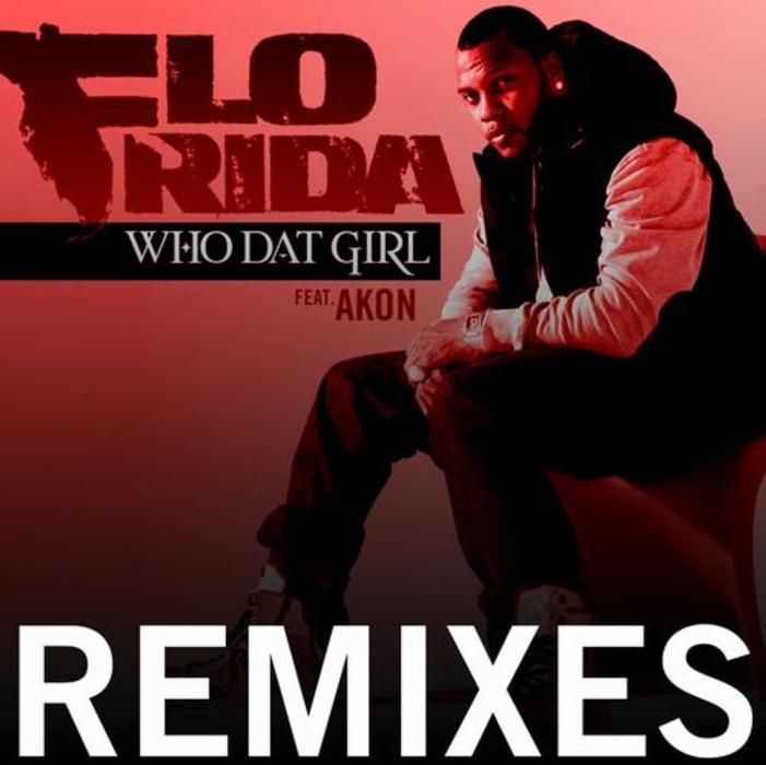 flo rida who dat girl. Flo Rida - Who Dat Girl