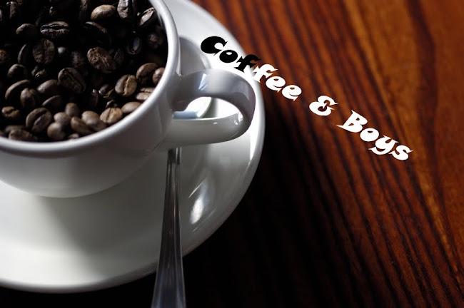 Coffee And Boys