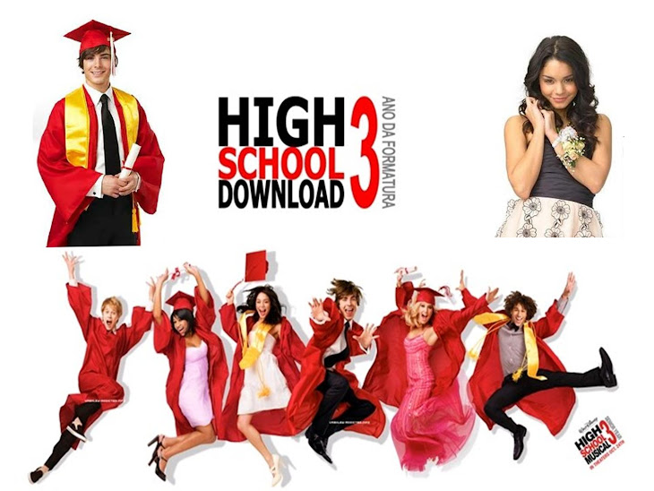 ***High School Downlod 3 - Ano Da Formatura***