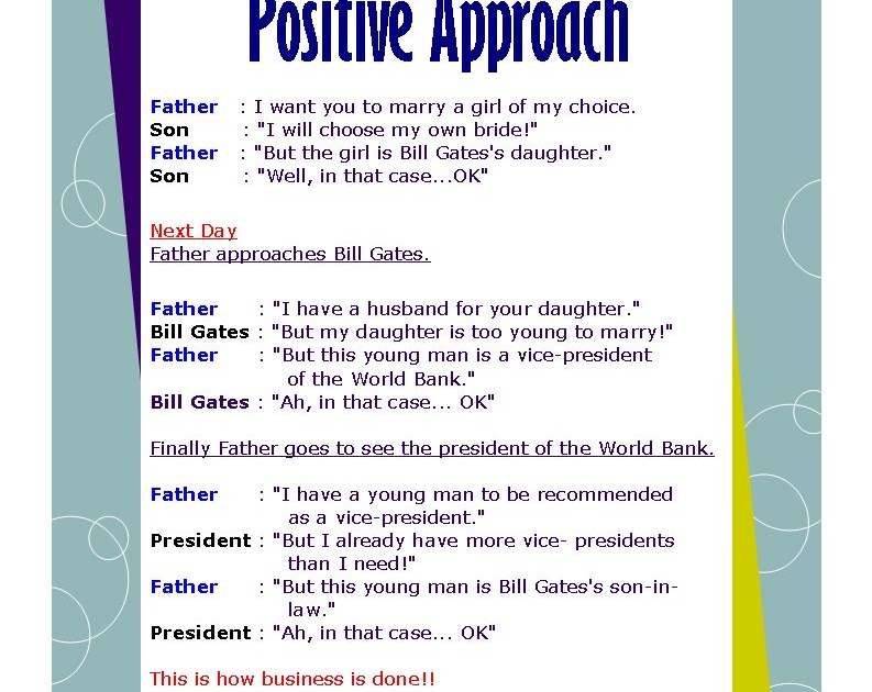 positive approach to life The positive approach become more clear about your own identity, what you want in life - your life vision - and how to manifest your full potential and then move on to the free new life course to advance in many further ways.