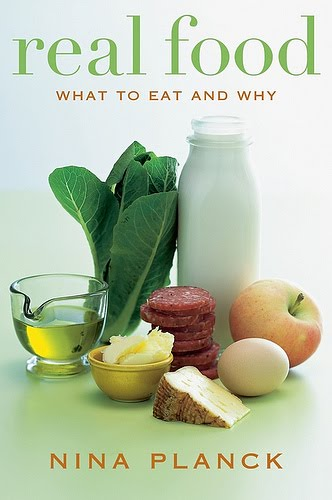 Real food is good food real food by nina planck ill get to what ive been eating in my next post but first i wanted to talk about the book i just finished reading it is called real food what forumfinder Gallery