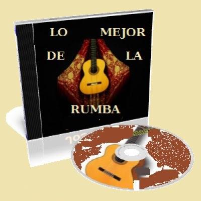 Lo mejor de la Rumba Flamenca